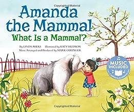 Amanda the Mammal: What Is a Mammal? (Animal World: Animal Kingdom Boogie)