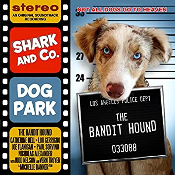 """Dog Park (From """"The Bandit Hound"""")"""