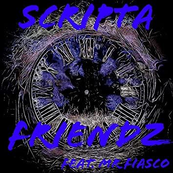 Friendz (feat. Mr Fiasco)
