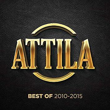 Attila Best of 2010-2015