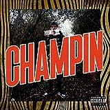 CHAMPIN [Explicit]