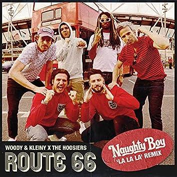 Route 66 (La La La Remix)