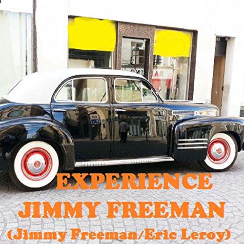 Expérience jimmy freeman