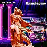 Roland & Juno