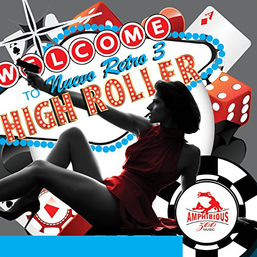 Nuevo Retro, Vol. 3: High Roller