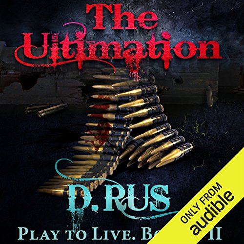 The Ultimation: Play to Live, Book 7 audiobook cover art