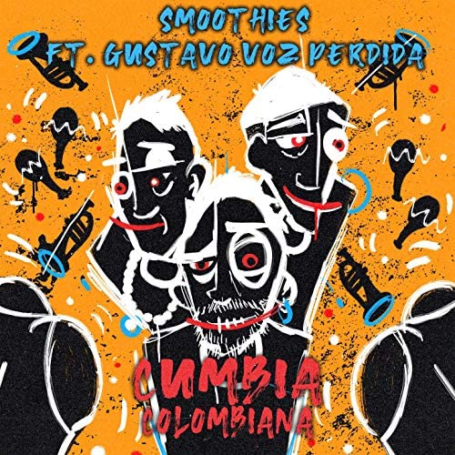 The Smoothies & Gustavo Voz Perdida