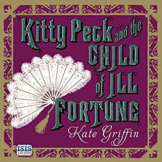 Kitty Peck and the Child of Ill Fortune cover art