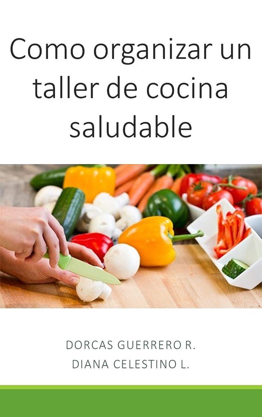 ずっとバスルームキャッシュComo organizar un taller de cocina saludable (Spanish Edition)