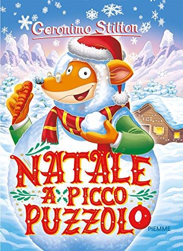 Natale a Picco Puzzolo. Ediz. a colori
