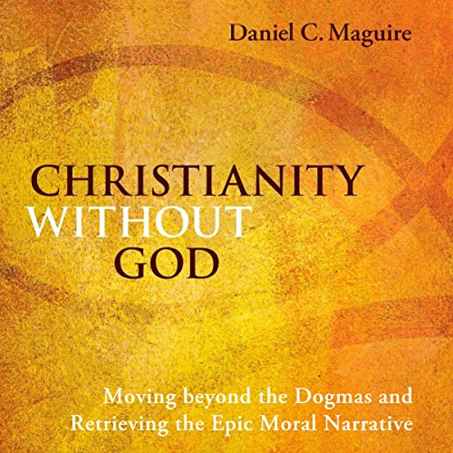 Christianity Without God audiobook cover art
