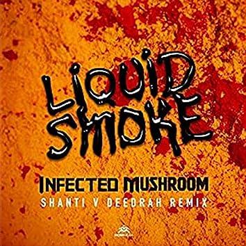 Liquid Smoke (Shanti V Deedrah Remix)