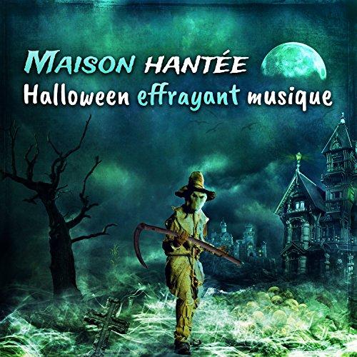 Maison hantée: Halloween effrayant musique - Les effets horribles, Musique d'horreur et de la peur, Meilleure collection de fête d'Halloween pour tous
