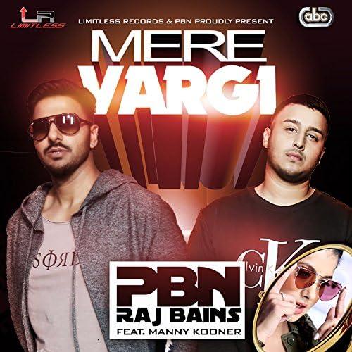 PBN, Raj Bains & Manny Kooner