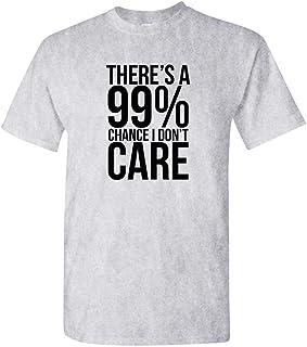 c574eea8ede Guacamole 99% Chance I Don t Care - Sarcastic Meme - Mens Cotton T