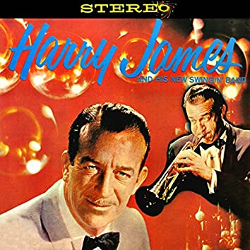 Harry James and His New Swingin' Band (Remastered)