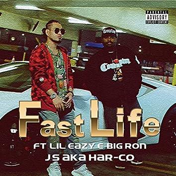 Fast life (feat. Lil Eazy E & BIG RON)