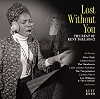Lost Without You - The Best Of Kent Ballads 2 by Various Artists