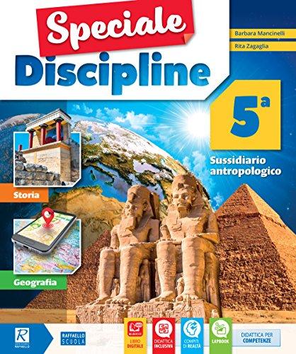 Speciale discipline. Area storia-geografia. Per la Scuola elementare. Con e-book. Con espansione online: 5