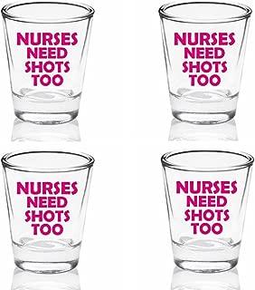 Set of 4 Funny Nurses Need Shots Too 1.75oz Shot Glass