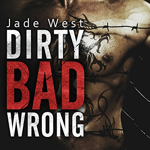 Dirty Bad Wrong audiobook cover art