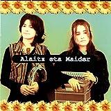 Alaitz Eta Maider [Explicit]