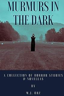 Murmurs in the Dark
