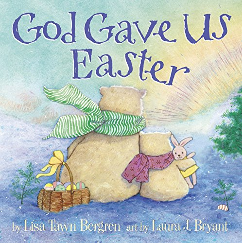 God Gave Us Easter Gift Book for Toddlers