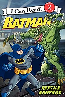 Batman Classic: Reptile Rampage (I Can Read Level 2)