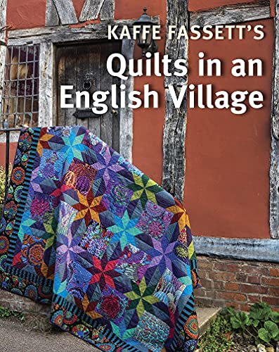 Kaffe Fassetts Quilts in an English Village