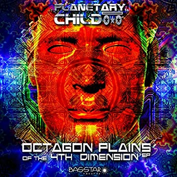Octagon Plains of the 4th Dimension EP