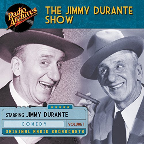 Jimmy Durante Show, Volume 1 audiobook cover art