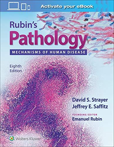 Rubin's Pathology: Mechanisms of Human Disease