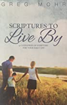 Scriptures To Live By: 41 Categories of Scripture for Your Daily Life
