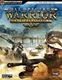 Full Spectrum Warrior(tm) Ten Hammers Official Strategy Guide (Official Strategy Guides (Bradygames)) by BradyGames (2006-03-16) - 16/03/2006