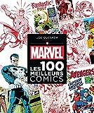 MARVEL : Les 100 meilleurs comics