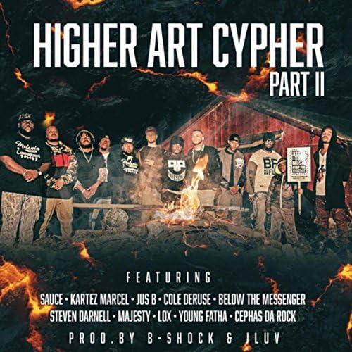 Higher Art feat. B-Shock, Sauce, Kartez Marcel, Jus B, Cole DeRuse, Below the Messenger, Steven Darnell, Majesty, The Lox, Young Fatha & Cephas da Rock