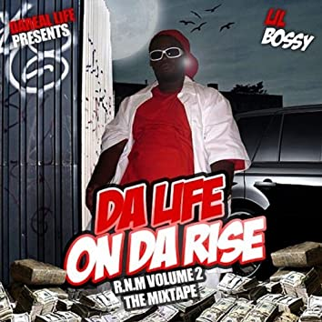 Da Life: On Da Rise - R.N.M. Vol. 2 The Mixtape