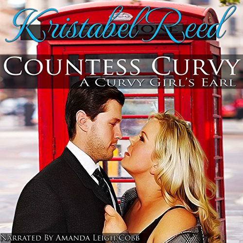 Countess Curvy: A Curvy Girl's Earl audiobook cover art