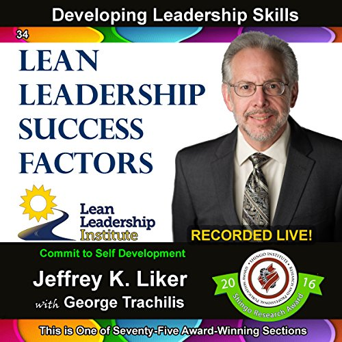 Developing Leadership Skills 34: Lean Leadership Success Factors - Module 4 Section 7 audiobook cover art