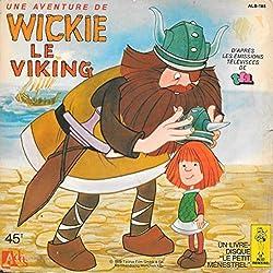 Une aventure de Wickie le Viking + Chanson de l'émission TV de TF1 (Livre-disque)