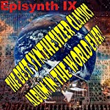 The Best Synthesizer Classics Album In The World Ever! Episode 9 Episynth IX