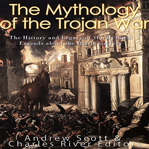 The Mythology of the Trojan War audiobook cover art