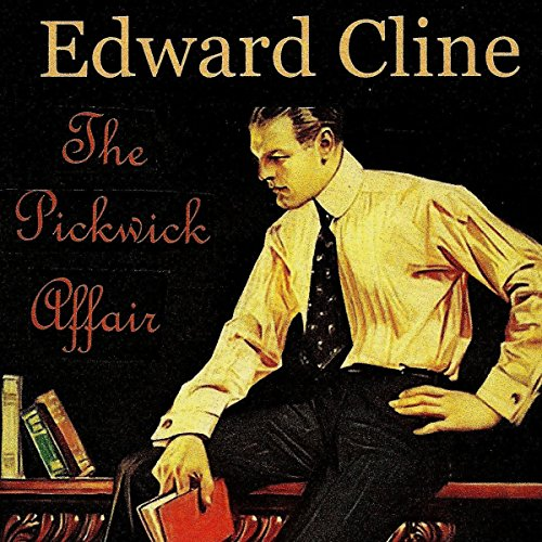 The Pickwick Affair: A Detective Novel of 1930 cover art