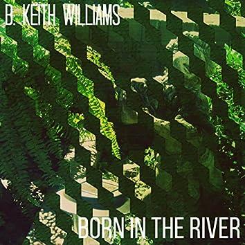 Born in the River