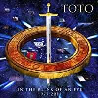 In the Blink of An Eye 1977-2011 by Toto (2011-05-10)