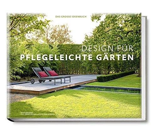 Design für pflegeleichte Gärten - Das große Ideenbuch (Garten- und Ideenbücher BJVV): Tipps und Ideen auf 360 Seiten. Mit herausnehmbarem Praxisheft