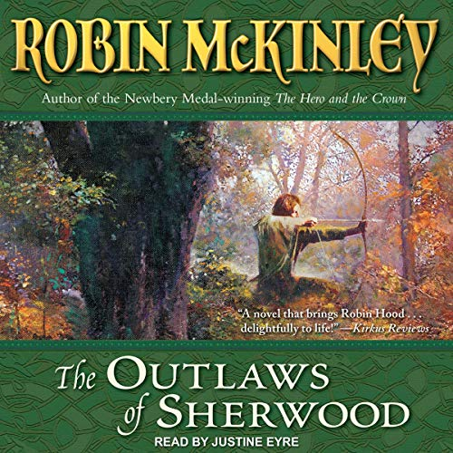 The Outlaws of Sherwood Audiobook By Robin McKinley cover art