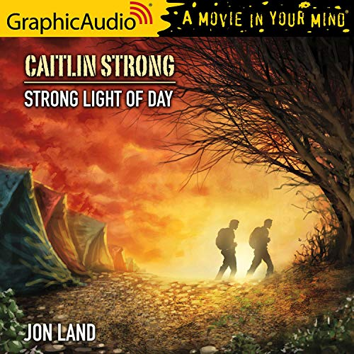 Strong Light of Day [Dramatized Adaptation] Audiobook By Jon Land cover art
