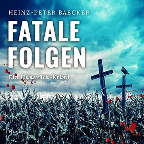 Fatale Folgen                   Autor:                                                                                                                                 Heinz Peter Baecker                               Sprecher:                                                                                                                                 Julian Mehne                      Spieldauer: 8 Std. und 5 Min.     43 Bewertungen     Gesamt 4,2